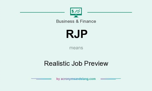 What does RJP mean? It stands for Realistic Job Preview