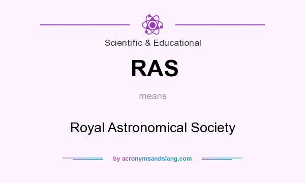 What does RAS mean? It stands for Royal Astronomical Society