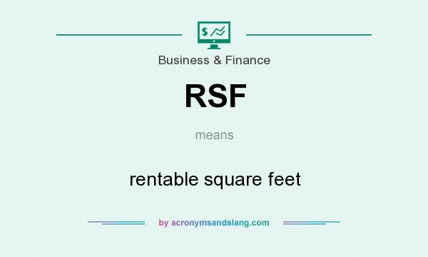 What does RSF mean? It stands for rentable square feet