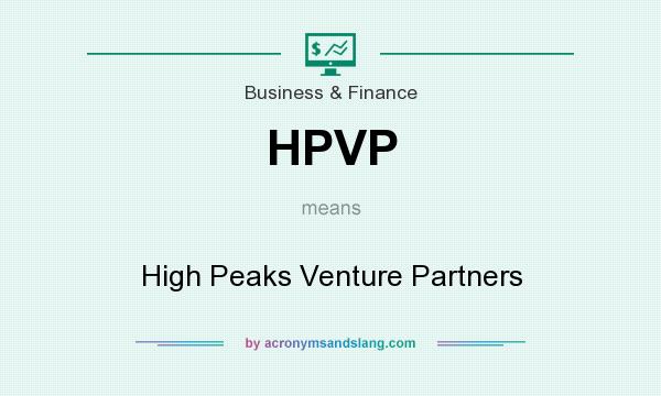 What does HPVP mean? It stands for High Peaks Venture Partners