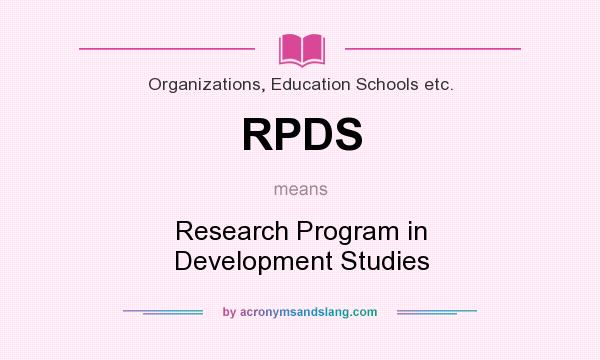What does RPDS mean? It stands for Research Program in Development Studies
