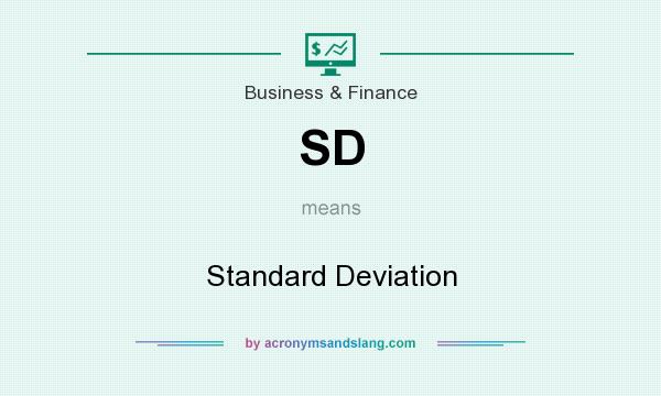 What does SD mean? It stands for Standard Deviation