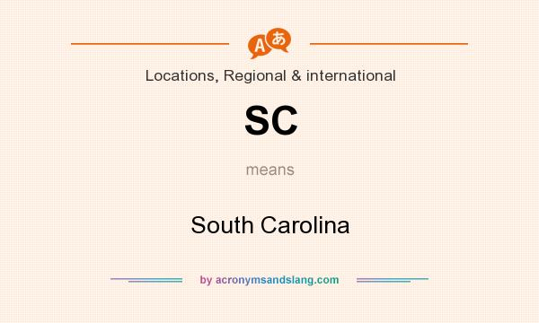 What does SC mean? It stands for South Carolina