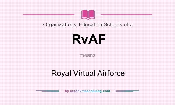 What does RvAF mean? It stands for Royal Virtual Airforce
