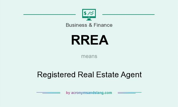 What does RREA mean? It stands for Registered Real Estate Agent