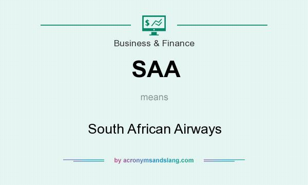 What does SAA mean? It stands for South African Airways