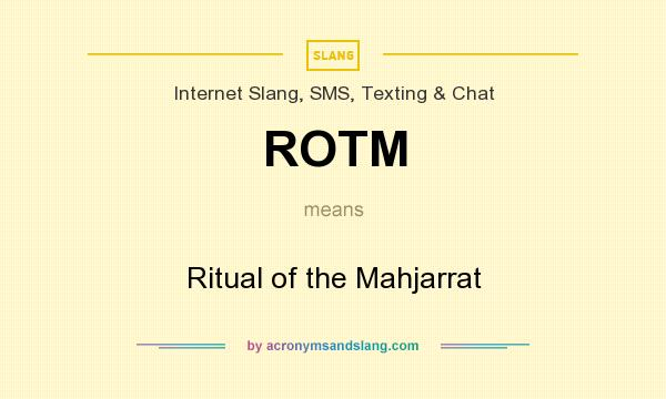 What does ROTM mean? It stands for Ritual of the Mahjarrat