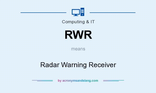 What does RWR mean? It stands for Radar Warning Receiver