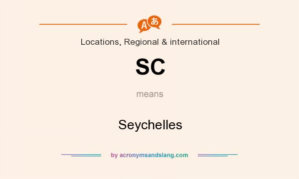What does SC mean? It stands for Seychelles