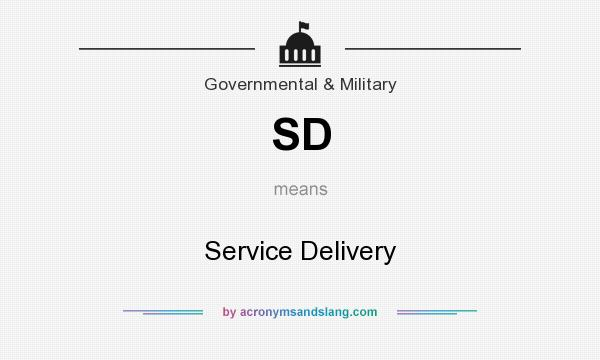 What does SD mean? It stands for Service Delivery