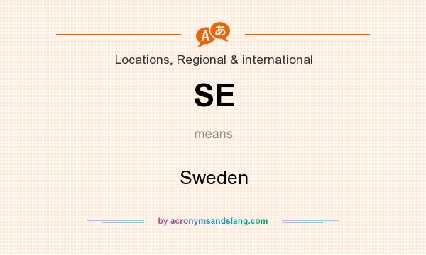 What does SE mean? It stands for Sweden