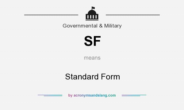 What does SF mean? It stands for Standard Form