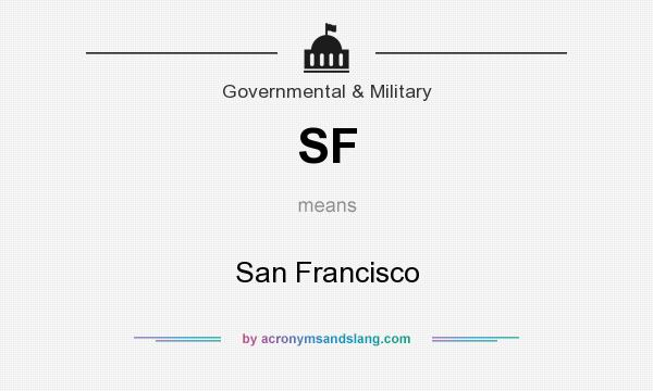 What does SF mean? It stands for San Francisco