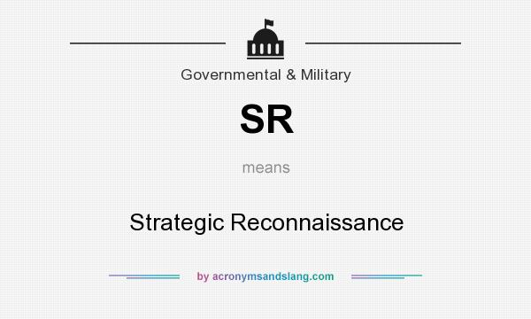 What does SR mean? It stands for Strategic Reconnaissance