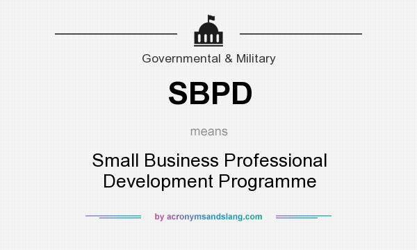 What does SBPD mean? It stands for Small Business Professional Development Programme