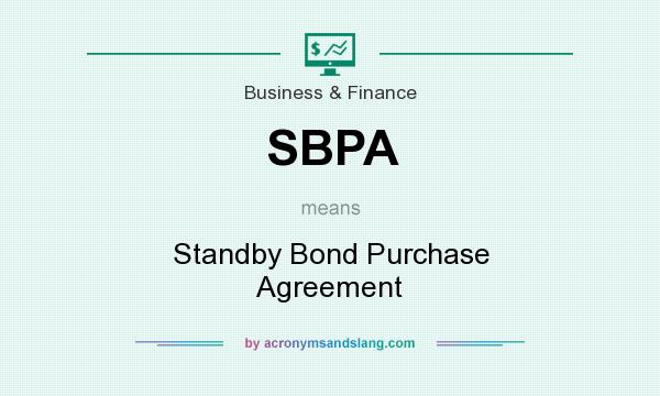 Sbpa Standby Bond Purchase Agreement In Business Finance By