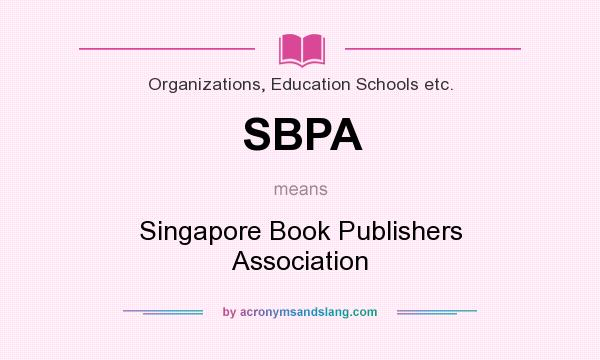 What does SBPA mean? It stands for Singapore Book Publishers Association