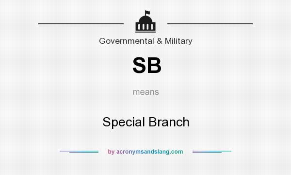 What does SB mean? It stands for Special Branch