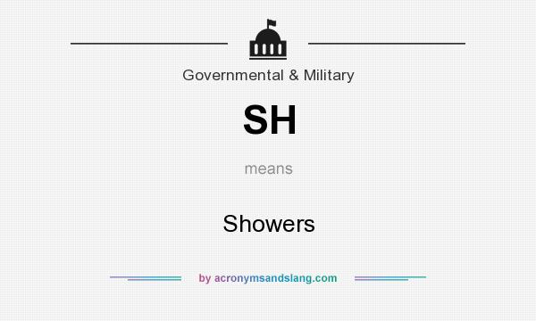 What does SH mean? It stands for Showers