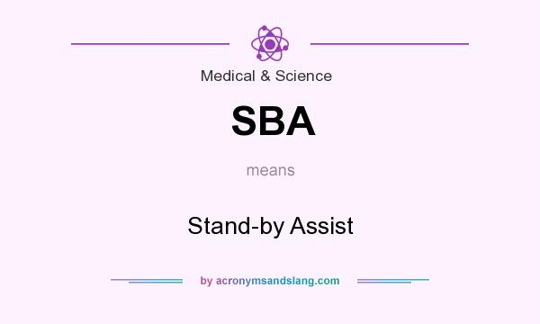 What does SBA mean? It stands for Stand-by Assist