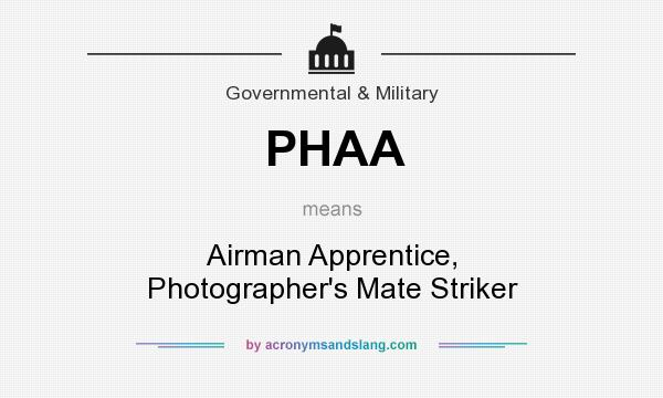 What does PHAA mean? It stands for Airman Apprentice, Photographer`s Mate Striker