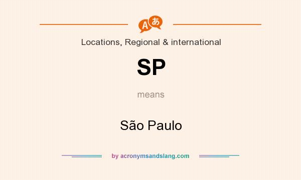 What does SP mean? It stands for São Paulo