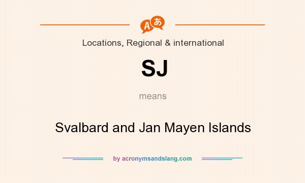What does SJ mean? It stands for Svalbard and Jan Mayen Islands