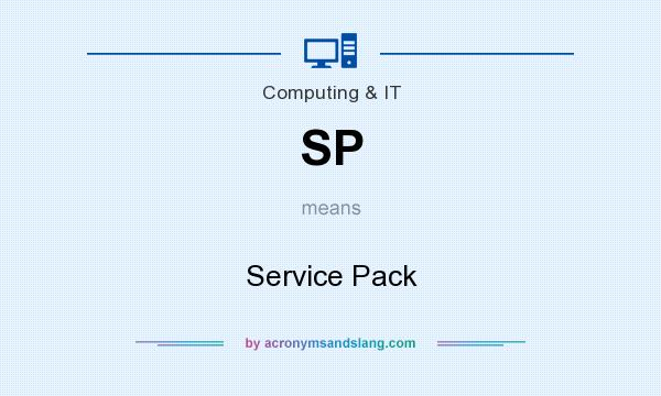 What does SP mean? It stands for Service Pack