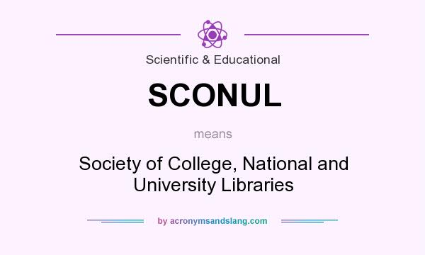 What does SCONUL mean? It stands for Society of College, National and University Libraries