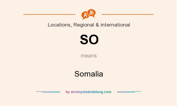 What does SO mean? It stands for Somalia