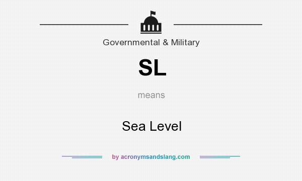 What does SL mean? It stands for Sea Level