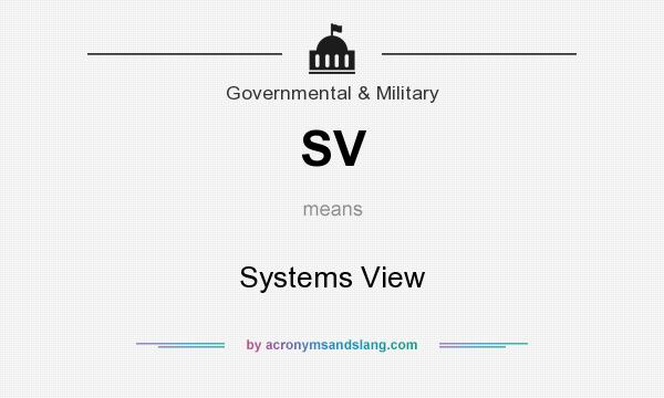 What does SV mean? It stands for Systems View