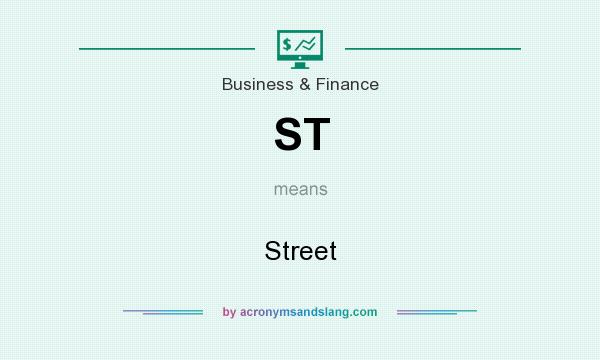 What does ST mean? It stands for Street
