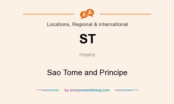 What does ST mean? It stands for Sao Tome and Principe
