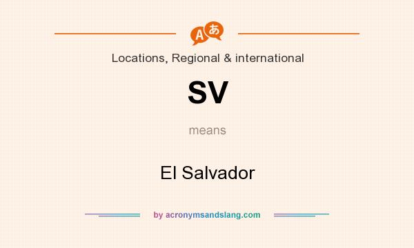 What does SV mean? It stands for El Salvador