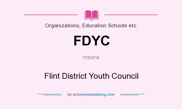 What does FDYC mean? It stands for Flint District Youth Council