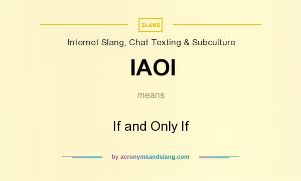What does IAOI mean? It stands for If and Only If