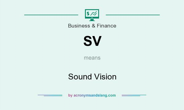 What does SV mean? It stands for Sound Vision