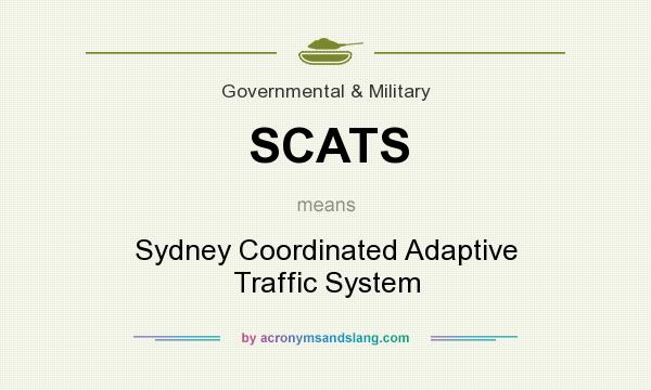 What does SCATS mean? It stands for Sydney Coordinated Adaptive Traffic System