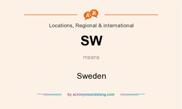 What does SW mean? It stands for Sweden