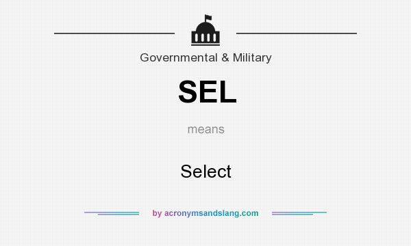 What does SEL mean? It stands for Select