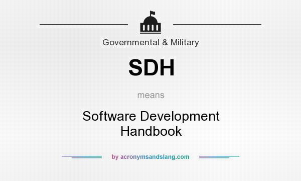 What does SDH mean? It stands for Software Development Handbook