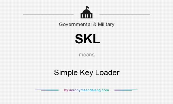 what does skl mean it stands for simple key loader