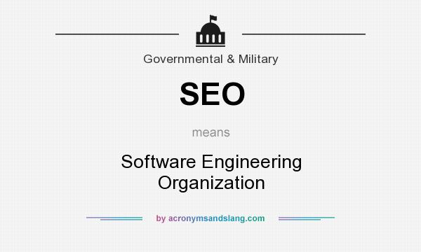 What does SEO mean? It stands for Software Engineering Organization
