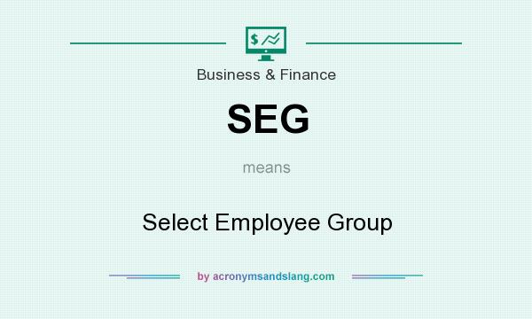 What does SEG mean? It stands for Select Employee Group