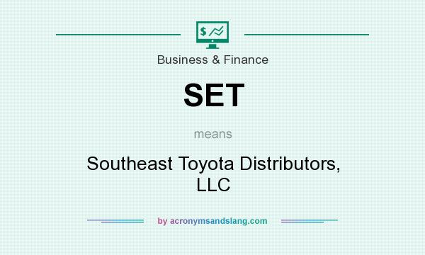 What does SET mean? It stands for Southeast Toyota Distributors, LLC