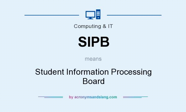 What does SIPB mean? It stands for Student Information Processing Board