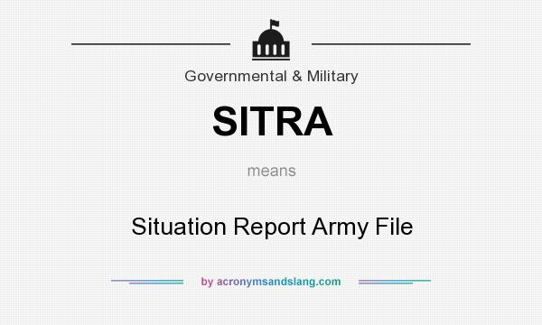 Sitra  Situation Report Army File In Government  Military By