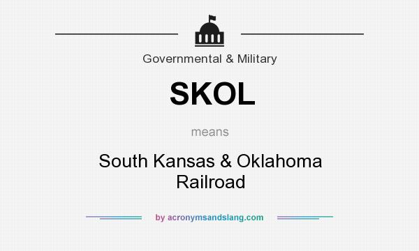 What does SKOL mean? It stands for South Kansas & Oklahoma Railroad