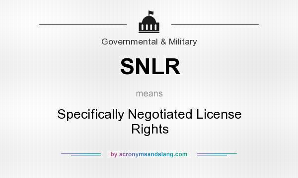 What does SNLR mean? It stands for Specifically Negotiated License Rights